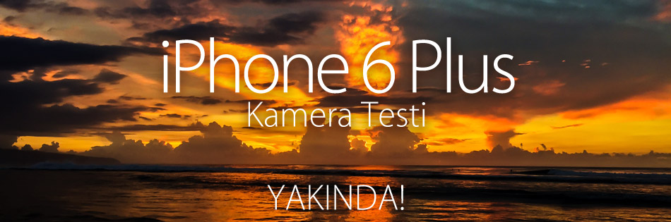 iPhone 6 Plus Kamera Testi