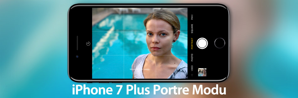 iPhone 7 Plus — Portre Modu