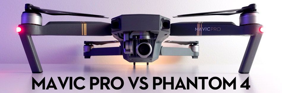 DJI Mavic Pro VS Phantom 4