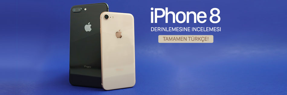iPhone 8 İncelemesi