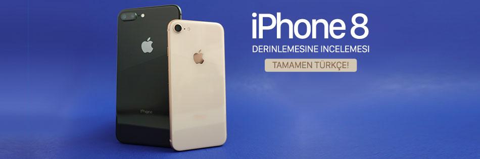 iPhone 8 İncelemesi